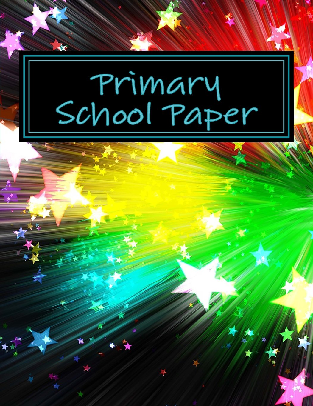 Download Primary School Paper: Blank Lined Journal (Back to School Books) (Volume 1) PDF