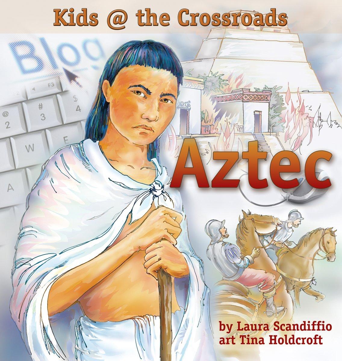 Aztec: Kids at the Crossroads pdf epub
