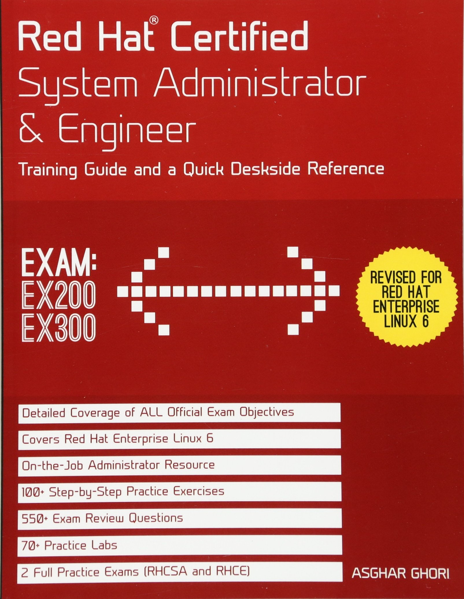 Red hat certified system administrator engineer training guide and a quick deskside reference exams ex200 ex300 amazon co uk asghar ghori