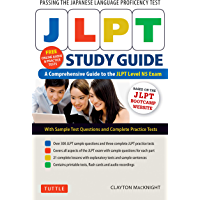 JLPT Study Guide: The Comprehensive Guide to the JLPT Level N5 Exam (Free MP3 audio recordings and printable extras)
