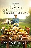 Amish Celebrations: Four Novellas
