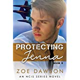 Protecting Jenna (NCIS Series Book 8)