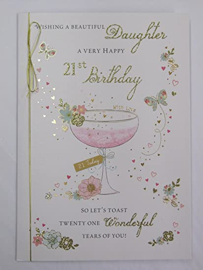 STUNNING TOP RANGE WONDERFULLY WORDED BEAUTIFUL DAUGHTER 21ST BIRTHDAY CARD Amazoncouk Kitchen Home