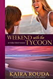 Weekend with the Tycoon (Indigo Island Book 1)