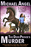 The Deer Prince's Murder: Book Two of 'Fantasy & Forensics' (Fantasy & Forensics 2)
