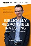 Biblically Responsible Investing: For God's Glory