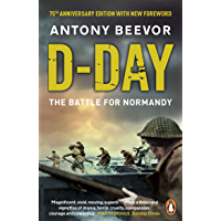 D-Day: The Battle for Normandy (English Edition)