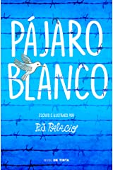 Pájaro blanco (Spanish Edition) Kindle Edition
