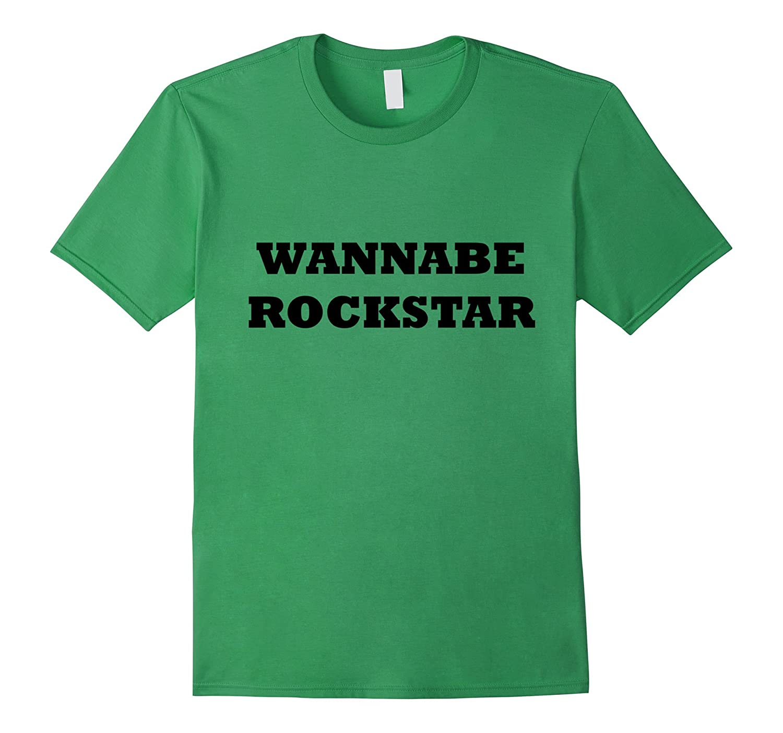 Wannabe Rockstar T-Shirt-FL