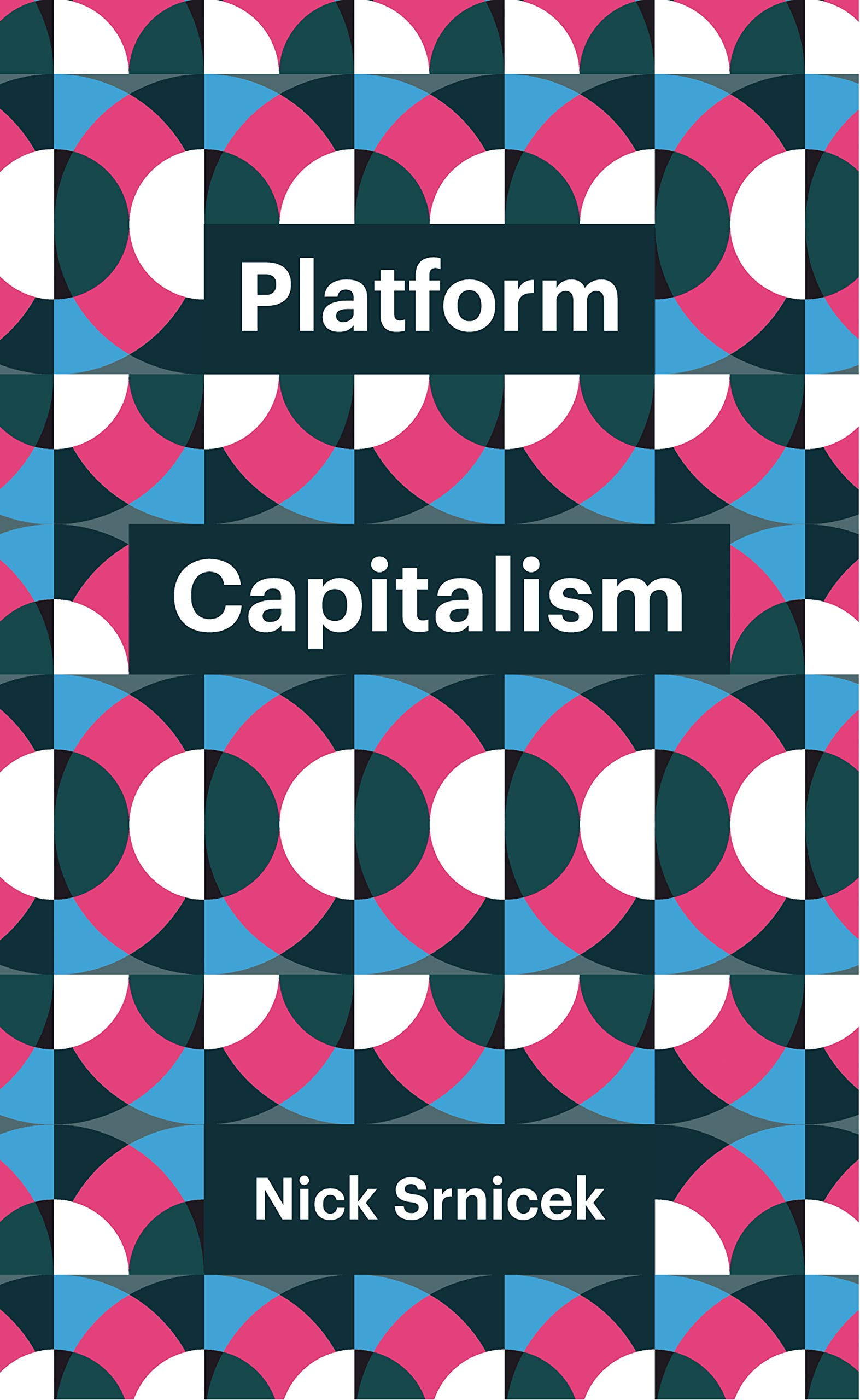 Srnicek, N: Platform Capitalism (Theory Redux): Amazon.es: Srnicek, Nick: Libros en idiomas extranjeros
