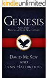 Genesis: Call Sign: Wrecking Crew Slice of Life (Book 3 in Call Sign: Wrecking Crew series - Novella)