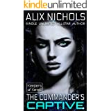 The Commander's Captive : A romantic space fantasy (Keepers of Xereill Book 2)
