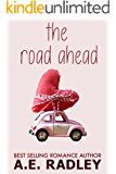 The Road Ahead: Heartwarming Lesbian Romance (Around the World Book 1) (English Edition)