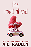 The Road Ahead: Heartwarming Lesbian Romance (Around the World Book 1) (English Edition)
