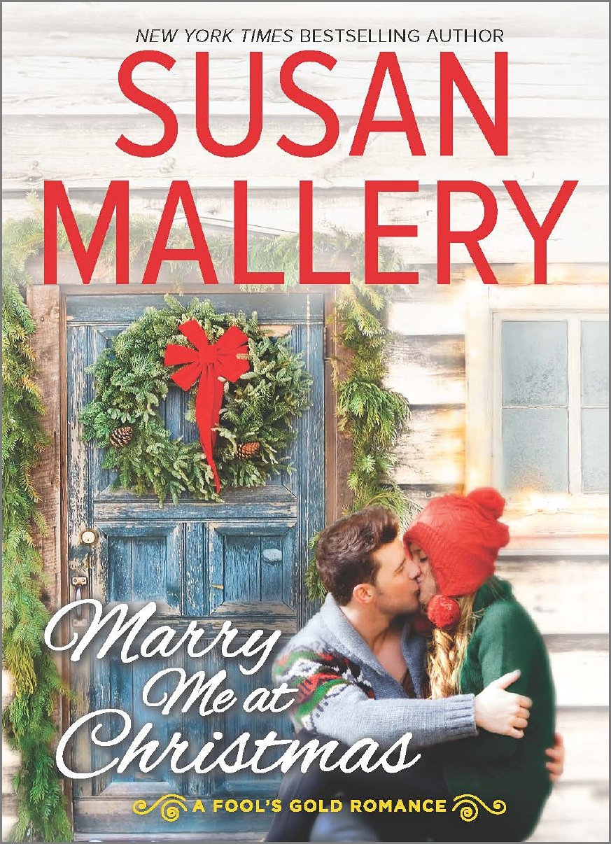 Marry Me at Christmas (Fool\'s Gold Romance): Amazon.co.uk: Susan ...