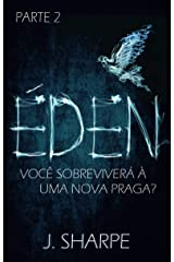 Éden - Parte 2 (Portuguese Edition) Kindle Edition
