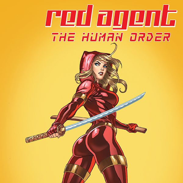 Red Agent: The Human Order (Issues) (7 Book Series)