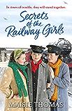 Secrets of the Railway Girls (The railway girls series)