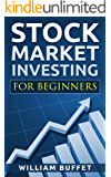 Stock Market Investing for Beginners: How You can make money by investing in the Stock Market even as a compete beginner