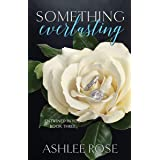 Something Everlasting (Entwined In You Book 3)