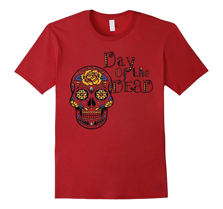 Day Of The Dead Halloween Shirt-T-Shirt