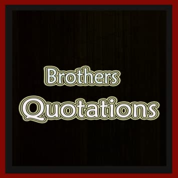 Amazon Brothers Quotes Appstore For Android