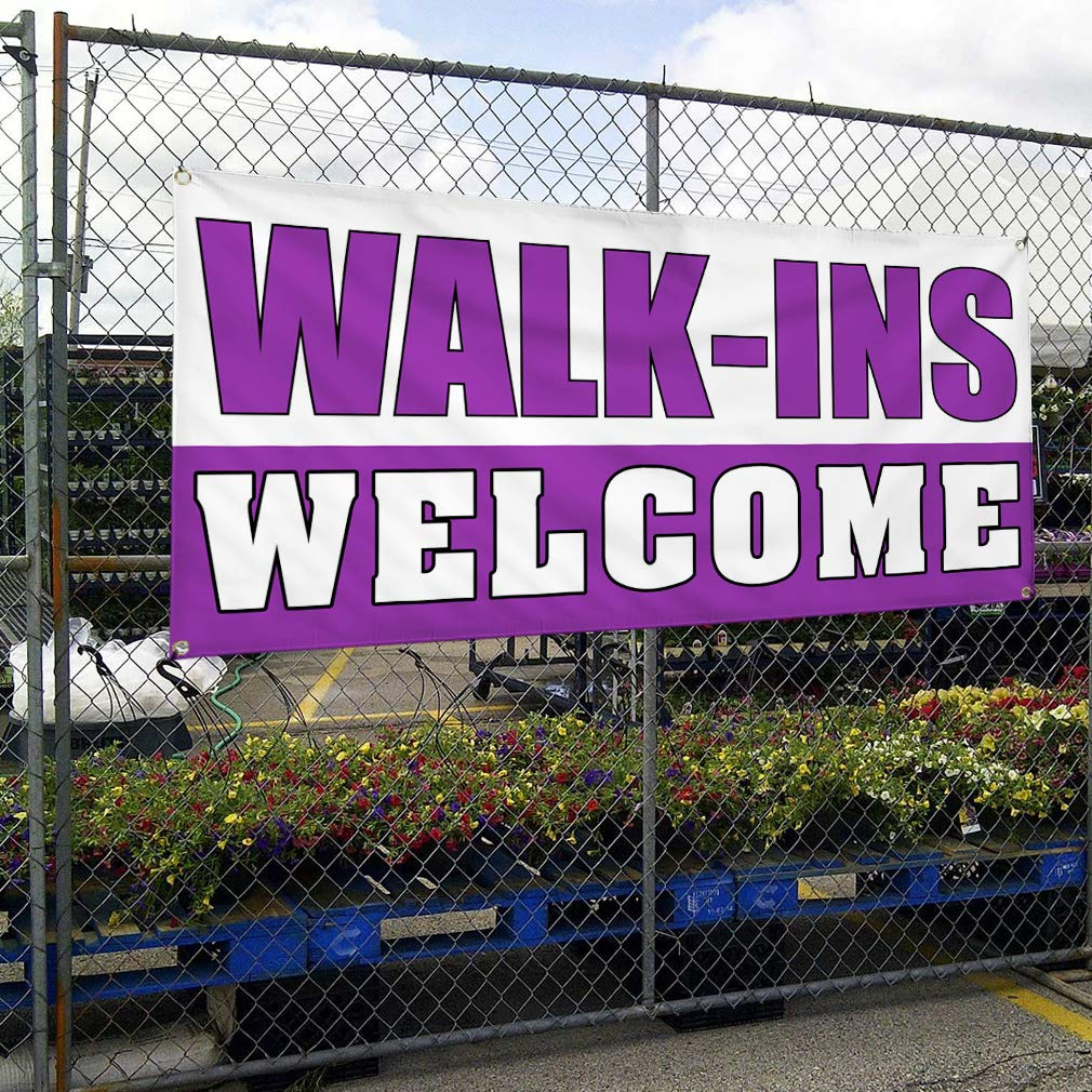 WALK-INS WELCOME Business Advertisement 2 ft x 4 ft Banner Sign w//4 Grommets