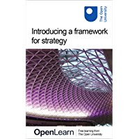 Introducing a framework for strategy (English Edition)