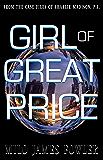 Girl of Great Price (The Suprahuman Secret #1)