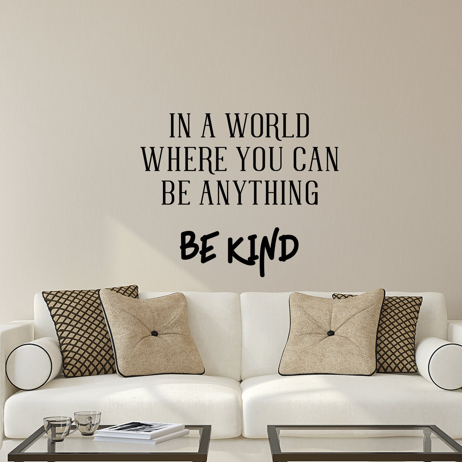 Vinyl Wall Art Decal - In A World Where You Can Be Anything Be Kind - 19'' x 23'' - Inspirational Modern Home Office Bedroom Living Room Work Apartment Decor Motivational Adhesive (19'' x 23'', Black)