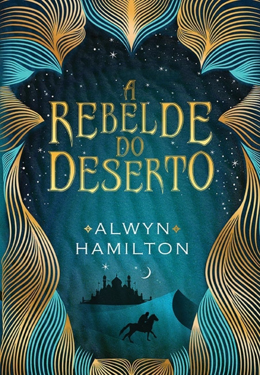 Resenha - A rebelde do deserto