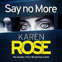 Say No More: The Sacramento Series, Book 2