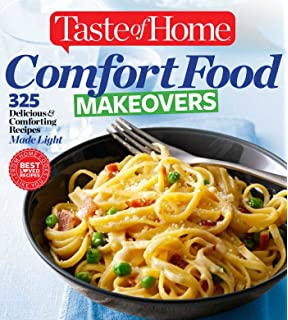 Taste of Home Comfort Food Diet Cookbook: Lose Weight with 433 ...