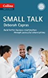Small Talk: B1+ (Collins Business Skills and Communication) (English Edition)