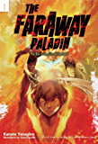 The Faraway Paladin: Volume 1: The Boy in the City of the Dead (English Edition)