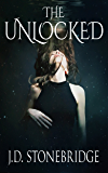 The Unlocked (Charlie Hartley Series Book 1)