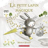 Le petit lapin magique