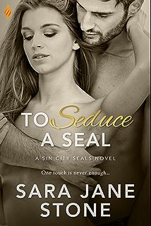 To dare a seal sin city seals ebook sara jane stone amazon to seduce a seal sin city seals fandeluxe Document