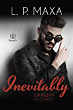 Inevitably (RiffRaff Records Book 8)