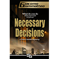 Necessary Decisions, A Gino Cataldi Mystery (English Edition)