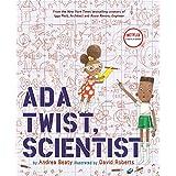 Ada Twist, Scientist: Illus by David Roberts