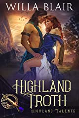 Highland Troth (Highland Talents Book 6) Kindle Edition