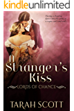 A Stranger's Kiss (Lords of Chance Book 2)