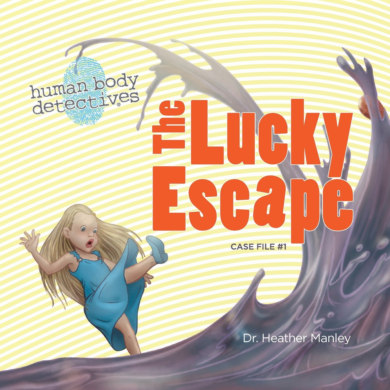 Read Online The Lucky Escape: An Imaginative Journey Through the Digestive System (Human Body Detectives) PDF