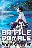 Battle Royale - Angels's Border