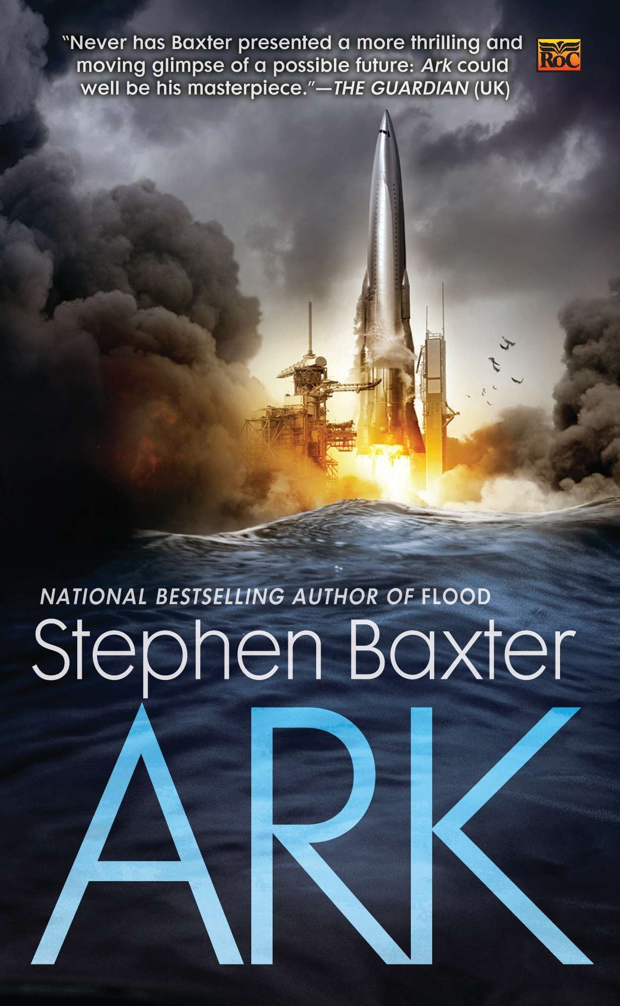 Ark (A Novel of the Flood): Baxter, Stephen: 9780451463593: Amazon.com:  Books
