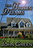 The Broken Dreams (The Coming Out Series Book 3) (English Edition)