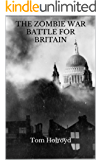 The Zombie War Battle for Britain
