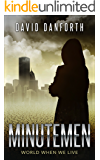Minutemen:  World When We Live (The Guardians of Time Book 2)