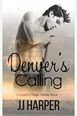 Denver's Calling (Cooper's Ridge Series Book 1) Kindle Edition